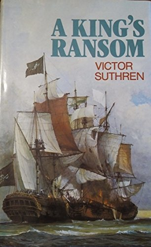 A King's Ransom By Victor J H Suthren
