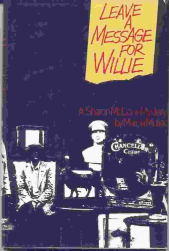 Leave a Message for Willie By Marcia Muller