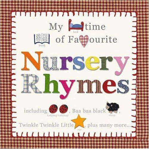 My Bedtime Book of Favorite Nursery Rhymes By Priddy Books