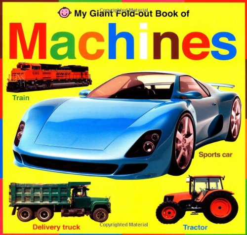 My Giant Fold-Out Book of Machines By Jo Ryan
