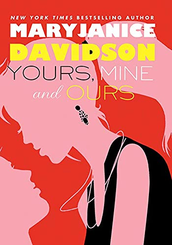 Yours, Mine, and Ours By MaryJanice Davidson