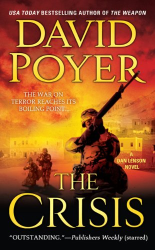 The Crisis By David Poyer