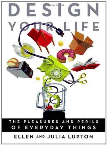 Design Your Life By Ellen Lupton
