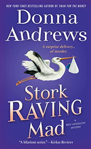 Stork Raving Mad By Director of Therapy Research Donna Andrews