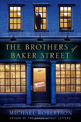 Brothers of Baker Street By Michael Robertson