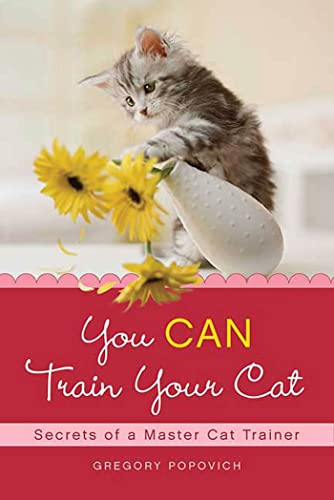 You Can Train Your Cat By Gregory Popovich