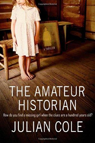 The Amateur Historian By Julian Cole
