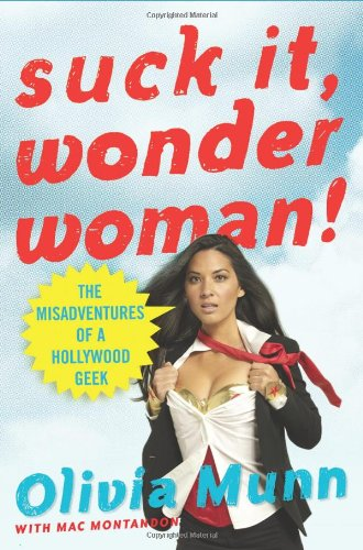 Suck It, Wonder Woman! von Olivia Munn