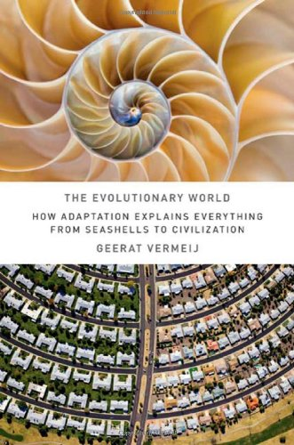 The Evolutionary World By Geerat J. Vermeij