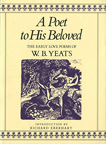 A Poet to His Beloved By W. B. Yeats