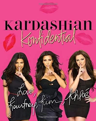 Kardashian Konfidential by Kourtney Kardashian
