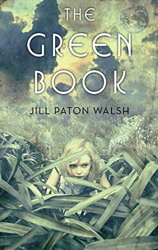 The Green Book By Jill Paton Walsh