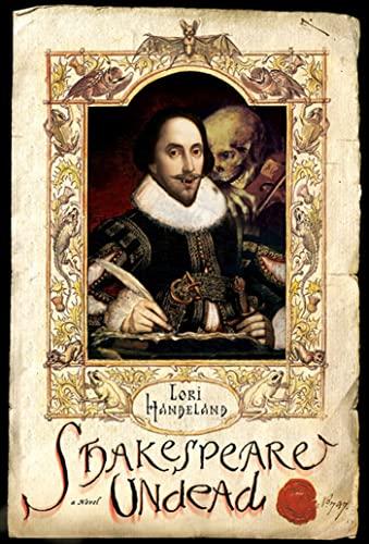 Shakespeare Undead By Lori Handeland