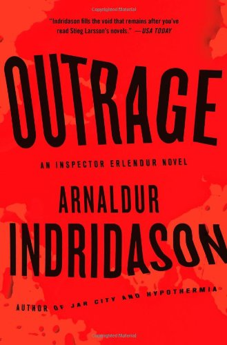 Outrage By Mr Arnaldur Indridason