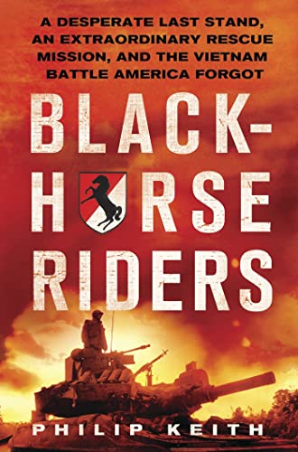 Blackhorse Riders By Philip A. Keith