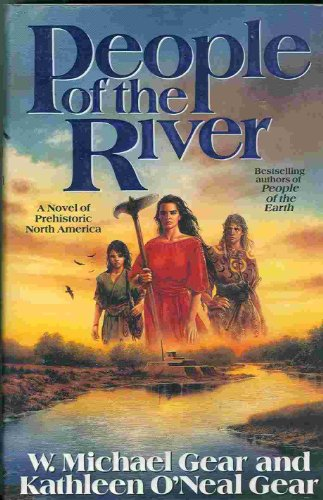 People of the River By Kathleen O'Neal Gear