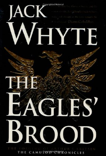 The Eagles' Brood By Jack Whyte