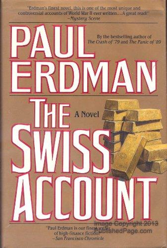 The Swiss Account By Paul Emil Erdman