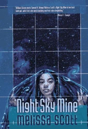 Night Sky Mine By Melissa Scott