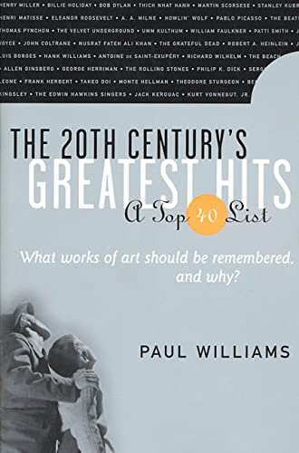The 20th Cenury'st Greatest Hits By Dr Paul Williams (British Psychoanalytical Society UK)