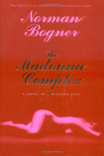 The Madonna Complex By Norman Bogner
