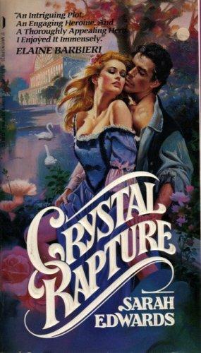 Crystal Rapture By Sarah Edwards