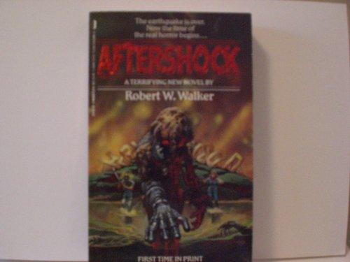 Aftershock By Robert Wayne Walker