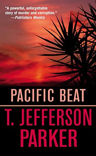 Pacific Beat By T Jefferson Parker