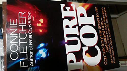 Pure Cop By Connie Fletcher