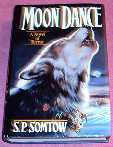 Moon Dance By S P Somtow
