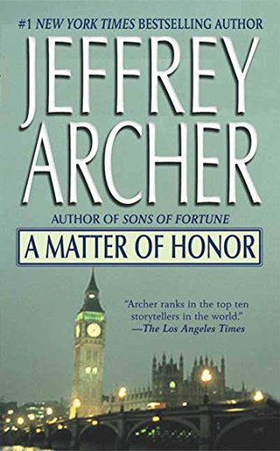 A Matter of Honor By Jeffrey Archer