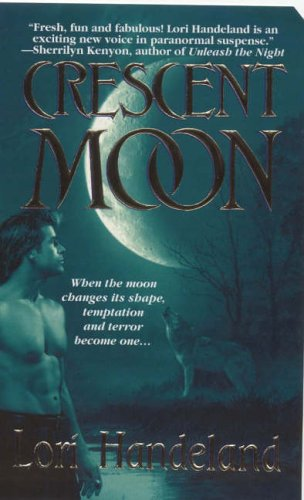 Crescent Moon By Lori Handeland