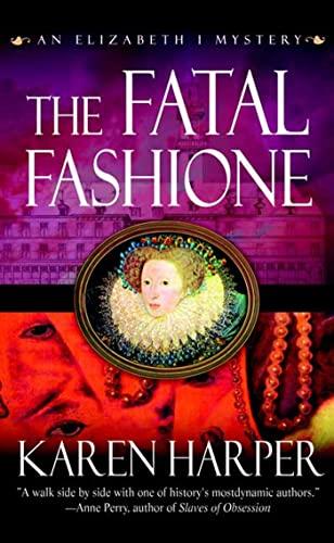 The Fatal Fashione (Elizabeth I Mysteries) by Unknown Author