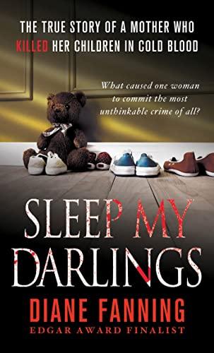 Sleep My Darlings By Diane Fanning