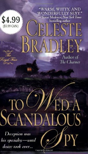 To Wed a Scandalous Spy By Celeste Bradley