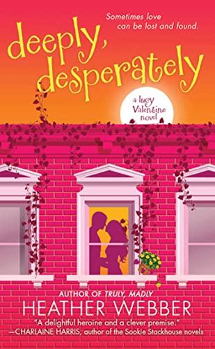 Deeply, Desperately By Heather Webber