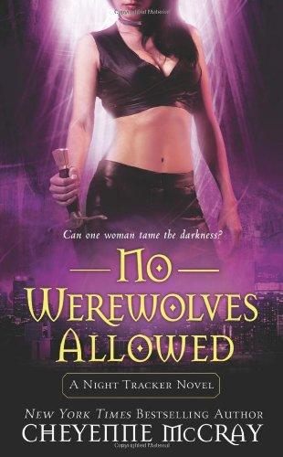 No Werewolves Allowed (2) By Cheyenne McCray