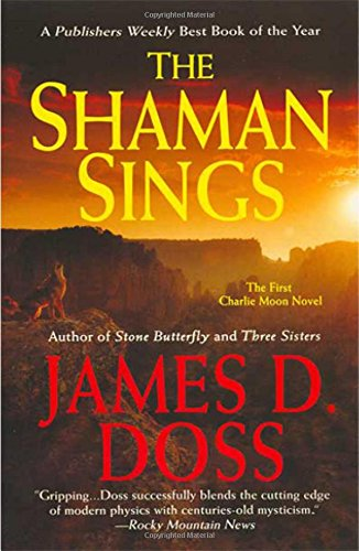 The Shaman Sings By James D Doss