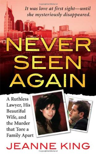 Never Seen Again By Jeanne King