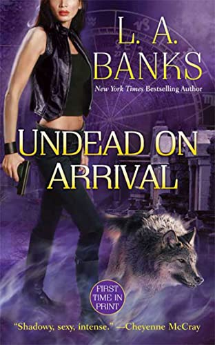 Undead on Arrival By L. A. Banks