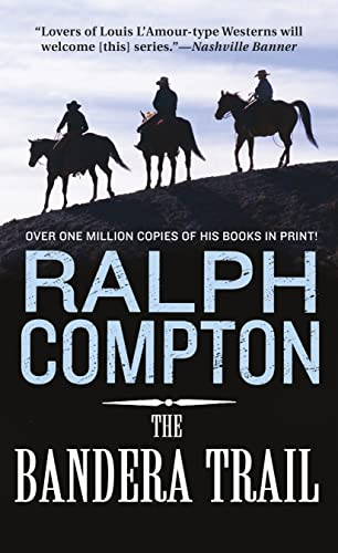 The Bandera Trail By Ralph Compton