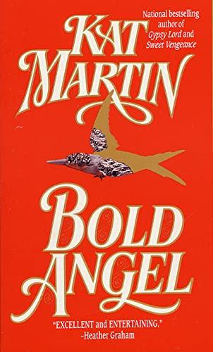Bold Angel By Kat Martin
