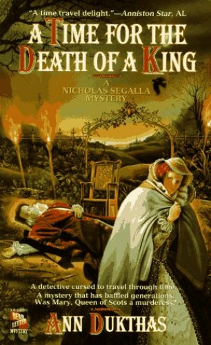 A Time for the Death of a King By Ann Dukthas
