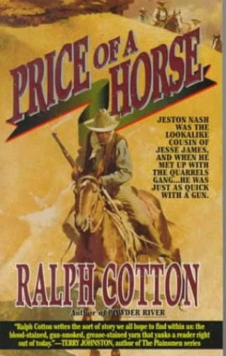 Price of a Horse By Ralph W Cotton