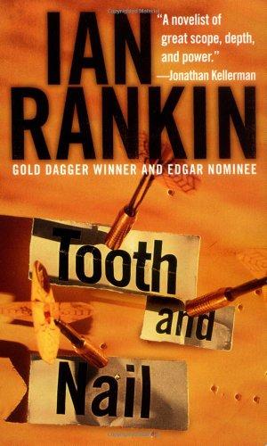 Tooth and Nail (Detective John Rebus Novels) By Ian Rankin