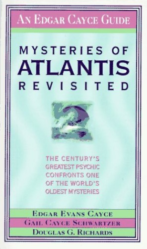 Mysteries of Atlantis Revisited By Edgar Evans Cayce