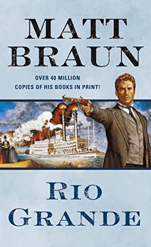 Rio Grande By Matt Braun