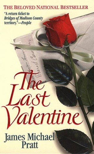 The Last Valentine By James Michael Pratt