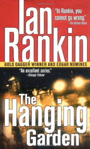 The Hanging Garden By Ian Rankin, New York Times Best-Selling Author