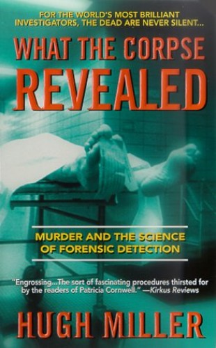 What the Corpse Revealed By Hugh Miller